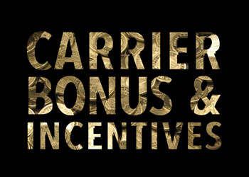 Carrier Bonus and Incentives